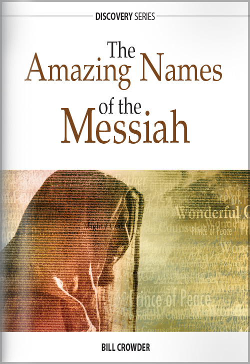 The Amazing Names of the Messiah - Discovery Series