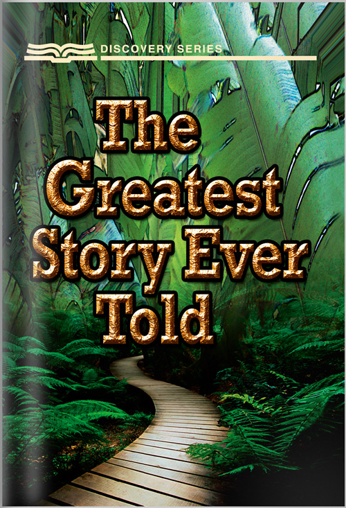 The Greatest Story Ever Told - Discovery Series