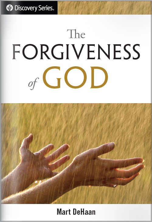 The Forgiveness Of God - Discovery Series