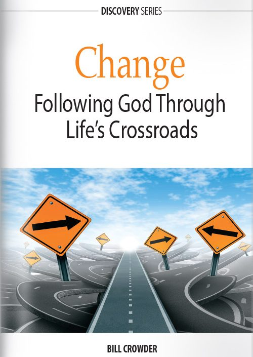 Change: Following God Through Life's Crossroads