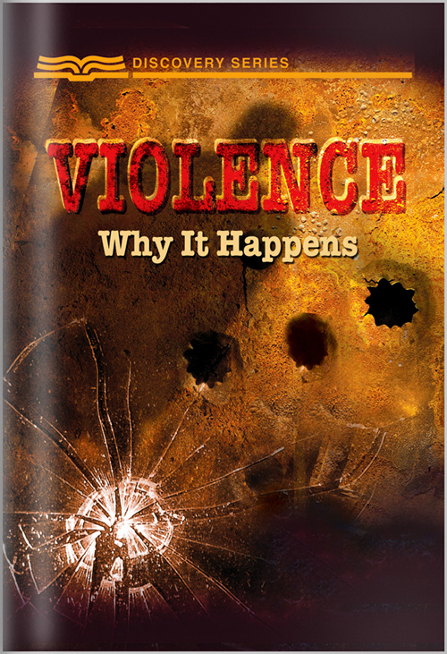 Violence: Why It Happens - Discovery Seires
