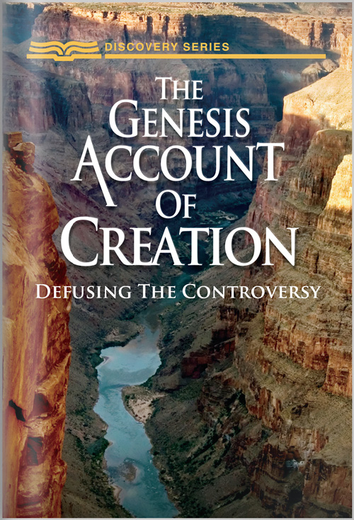 The Genesis Account of Creation - Discovery Series