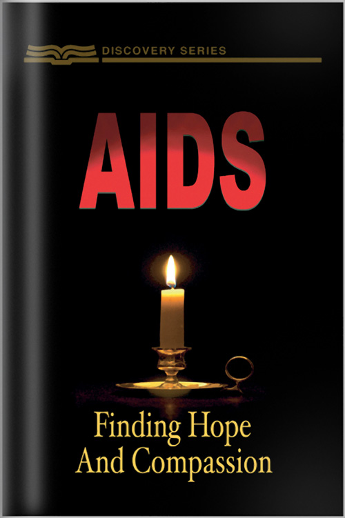 AIDS: Finding Hope And Compassion - Discovery Series