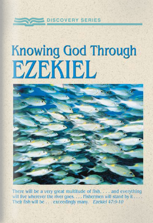 Knowing God Through Ezekiel - Discovery Series